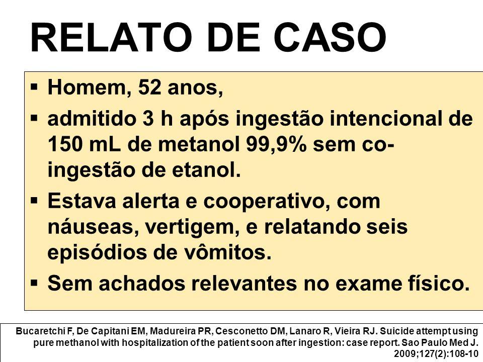 RELATO DE CASO Homem, 52 anos,