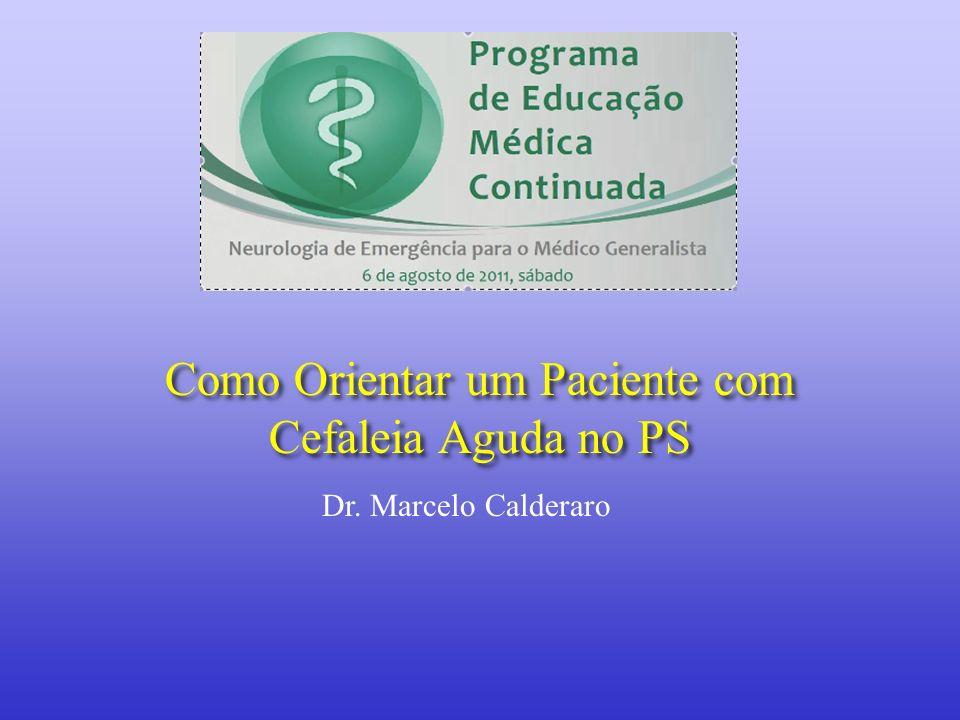 Como Orientar um Paciente com Cefaleia Aguda no PS