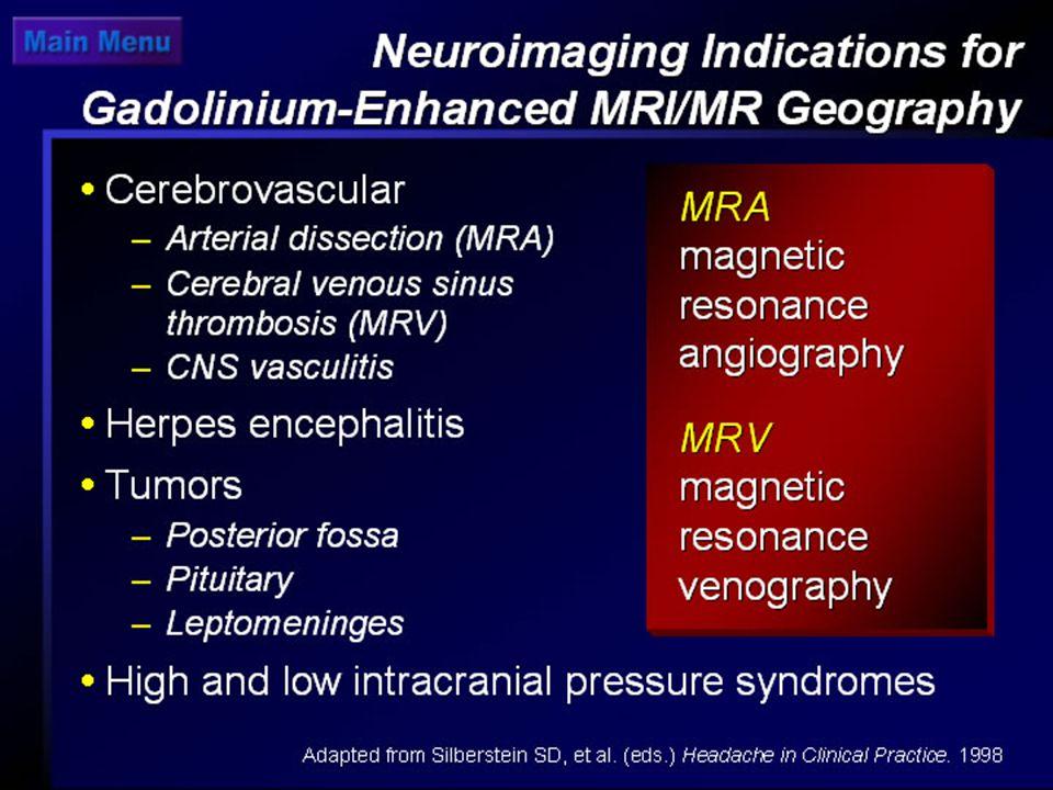 Neuroimaging: Indications for Gadolinium-Enhanced MRI (GAD)