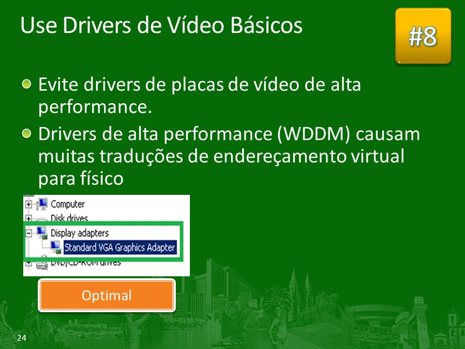 Use Drivers de Vídeo Básicos