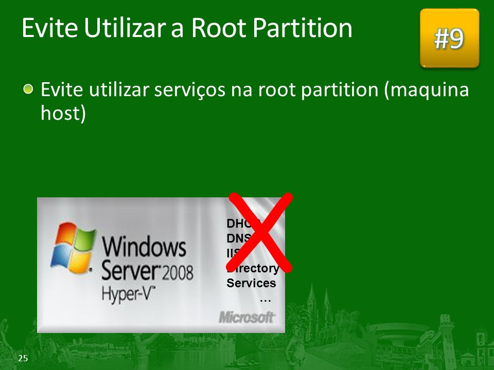 Evite Utilizar a Root Partition