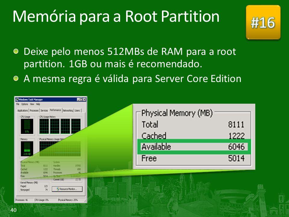 Memória para a Root Partition