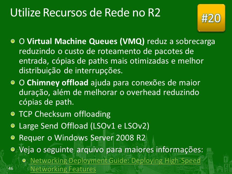Utilize Recursos de Rede no R2