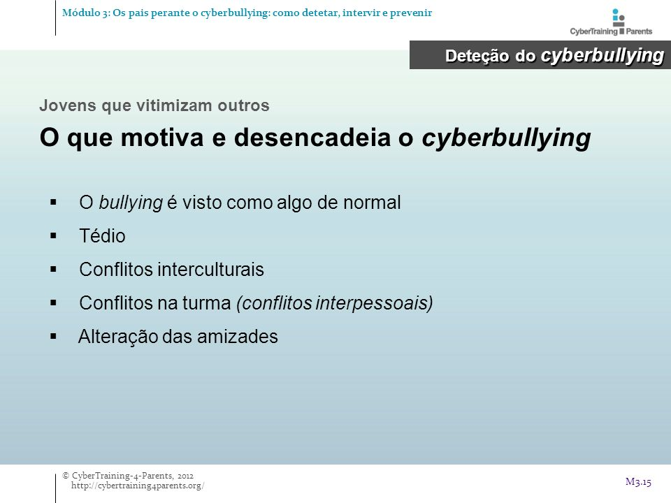 O que motiva e desencadeia o cyberbullying