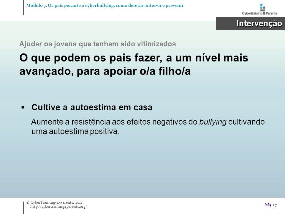 Módulo 3: Os pais perante o cyberbullying: como detetar, intervir e prevenir