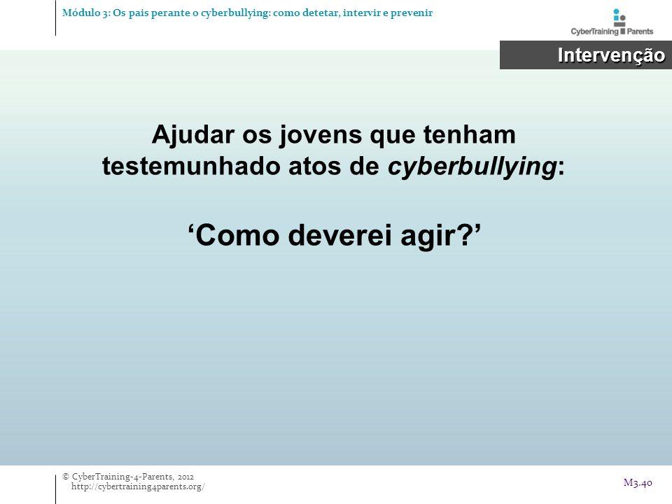 Ajudar os jovens que tenham testemunhado atos de cyberbullying: