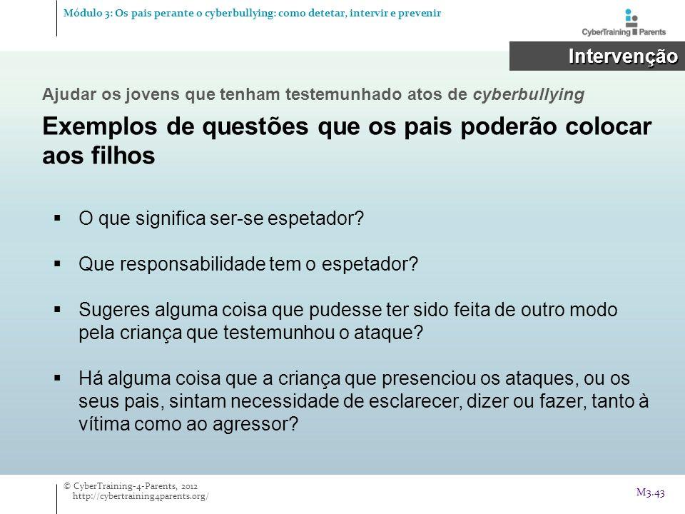 Exemplos de questões que os pais poderão colocar aos filhos