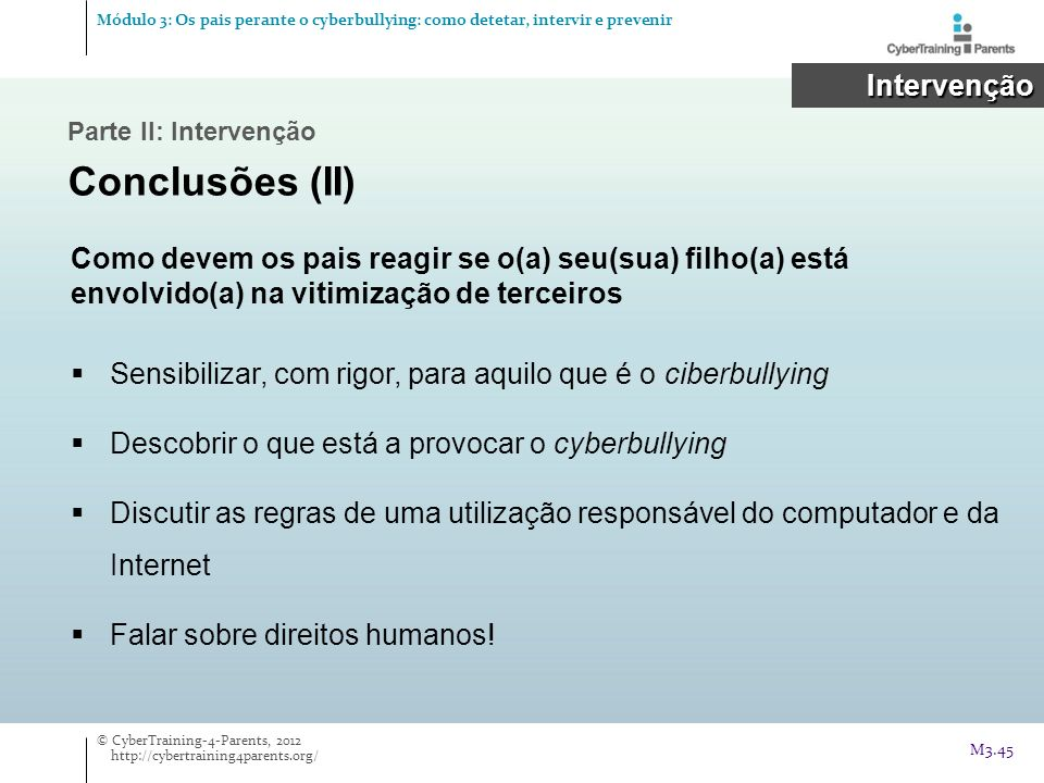 Conclusões (II) Intervenção