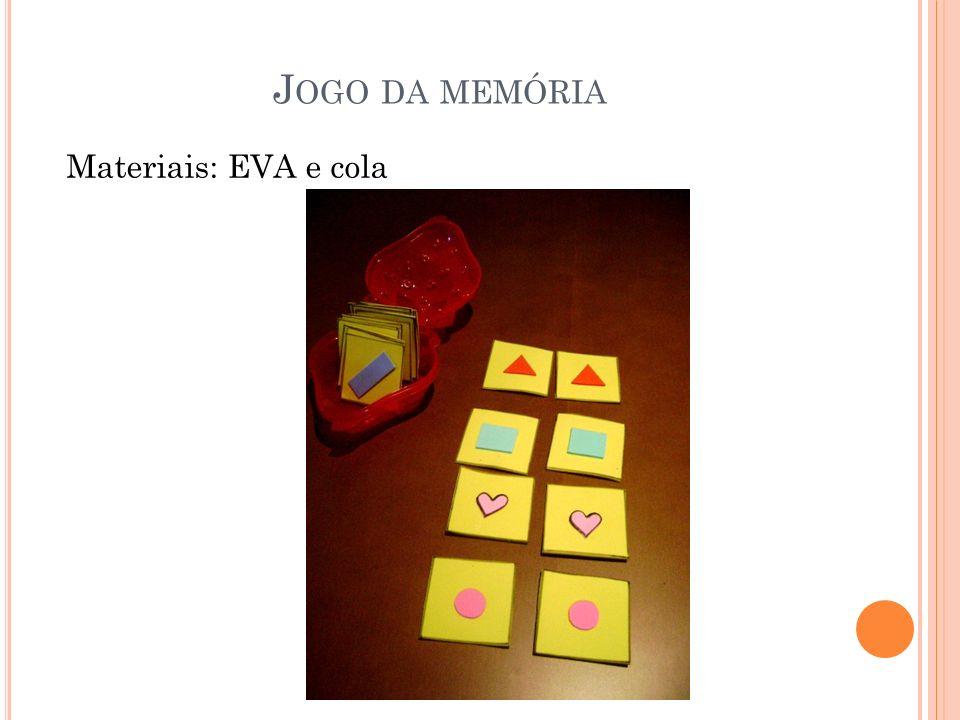 Jogo da memória Materiais: EVA e cola