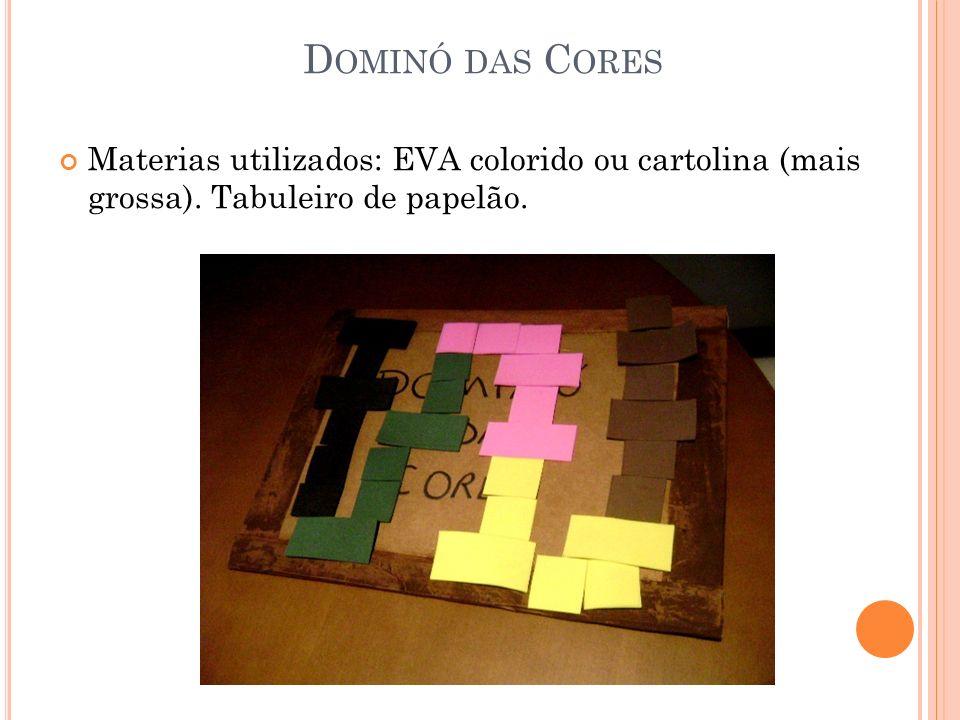 Dominó das Cores Materias utilizados: EVA colorido ou cartolina (mais grossa).