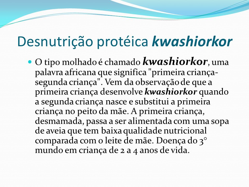 Desnutrição protéica kwashiorkor