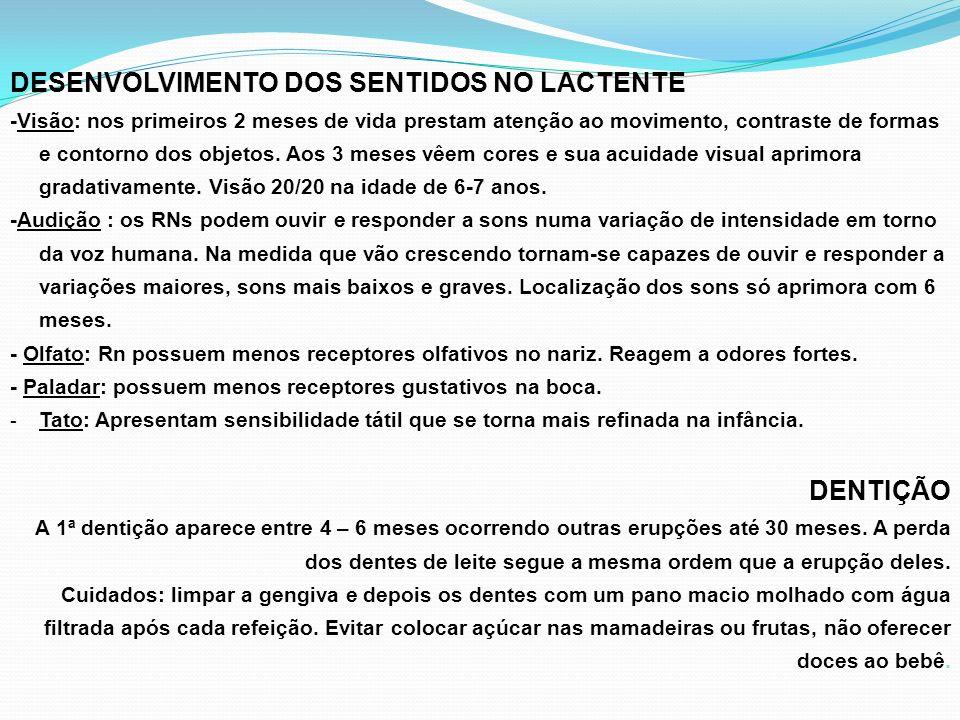 DESENVOLVIMENTO DOS SENTIDOS NO LACTENTE