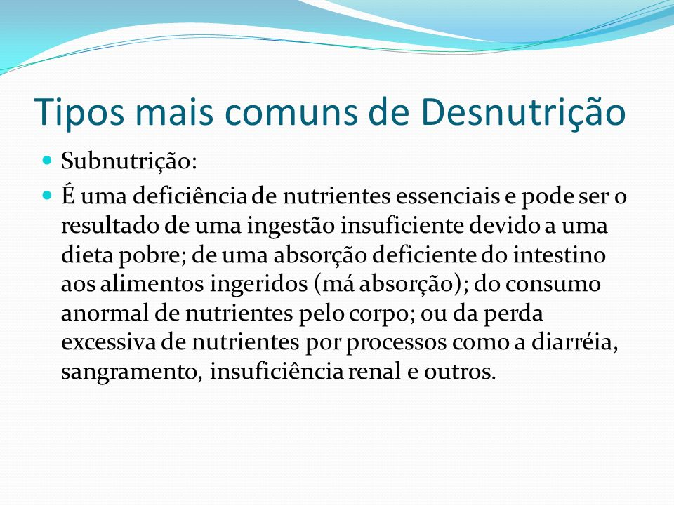 Tipos mais comuns de Desnutrição