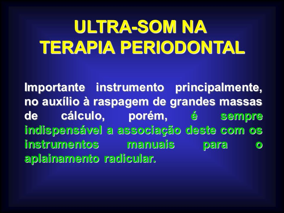 ULTRA-SOM NA TERAPIA PERIODONTAL
