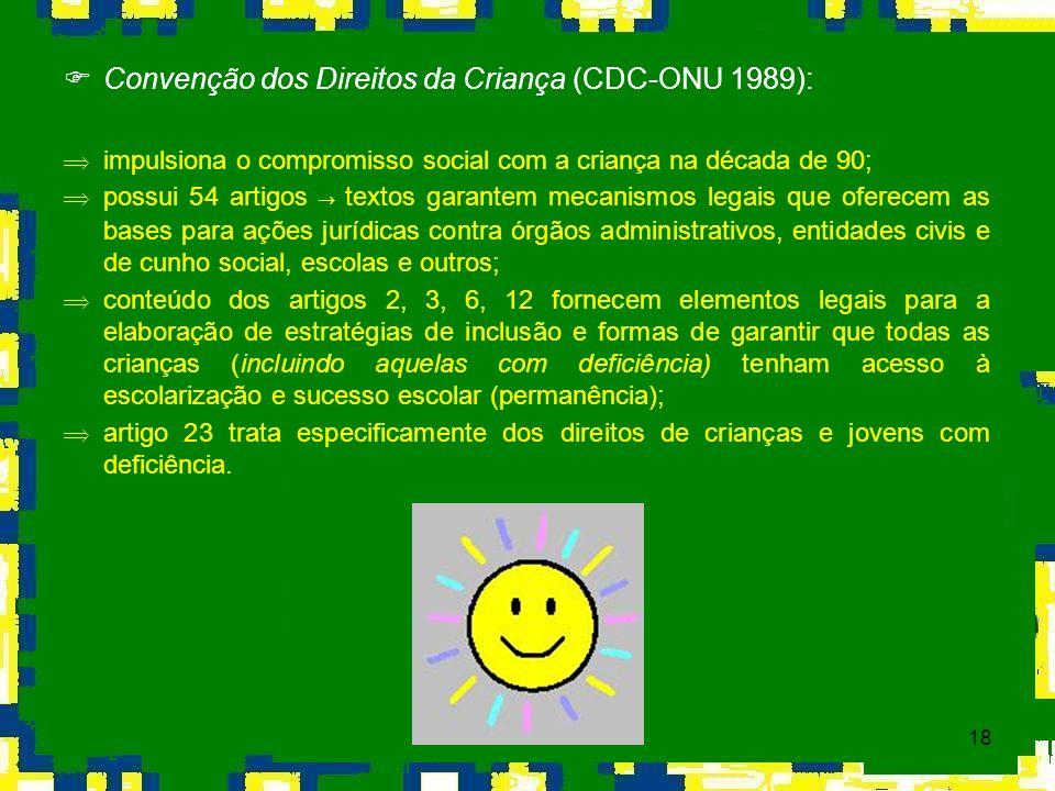 Convenção dos Direitos da Criança (CDC-ONU 1989):