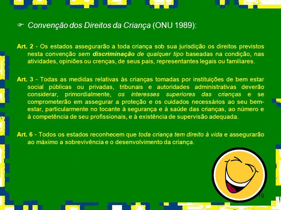 Convenção dos Direitos da Criança (ONU 1989):