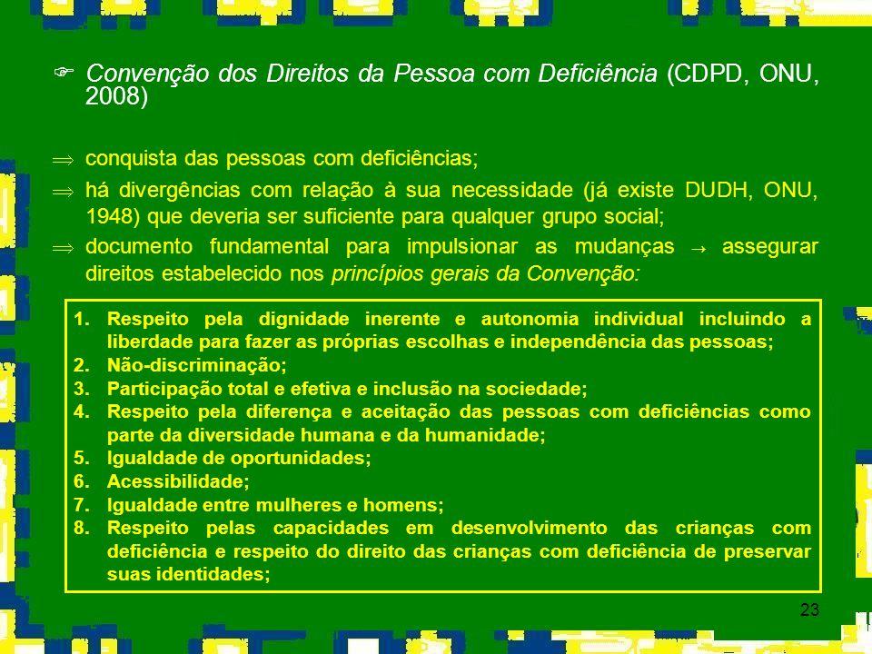 Convenção dos Direitos da Pessoa com Deficiência (CDPD, ONU, 2008)