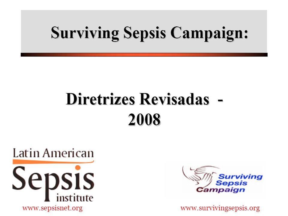 www.sepsisnet.org www.survivingsepsis.org