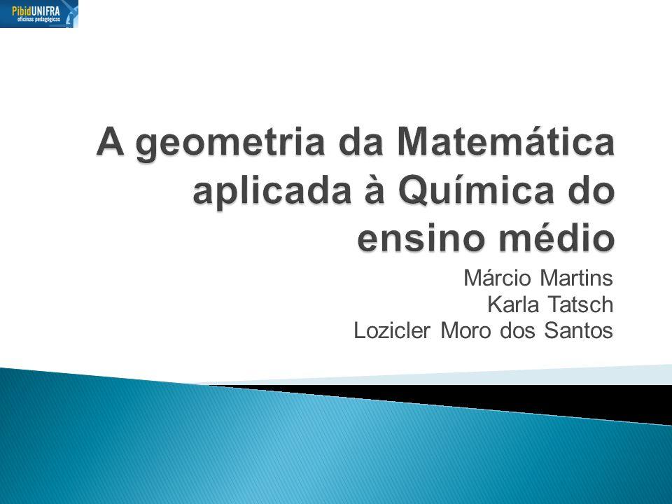 A geometria da Matemática aplicada à Química do ensino médio