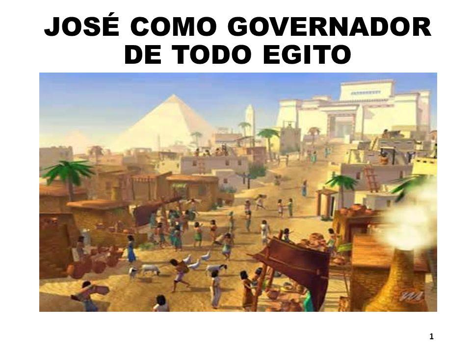 JOSÉ COMO GOVERNADOR DE TODO EGITO