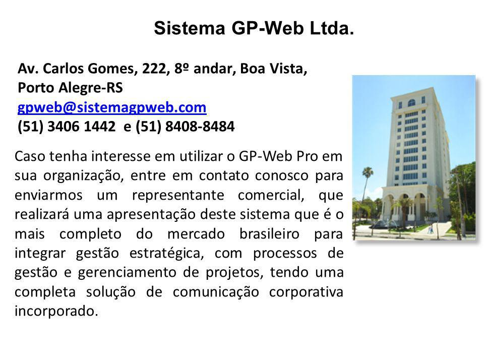 Sistema GP-Web Ltda. Av. Carlos Gomes, 222, 8º andar, Boa Vista,