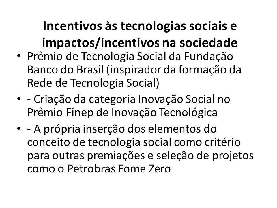 Incentivos às tecnologias sociais e impactos/incentivos na sociedade