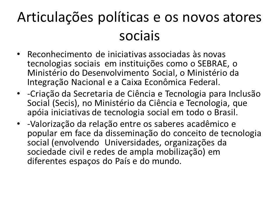 Articulações políticas e os novos atores sociais