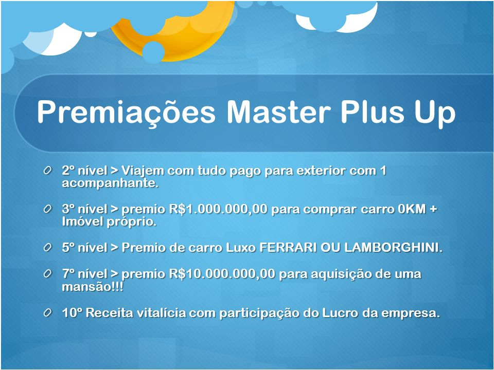 Premiações Master Plus Up