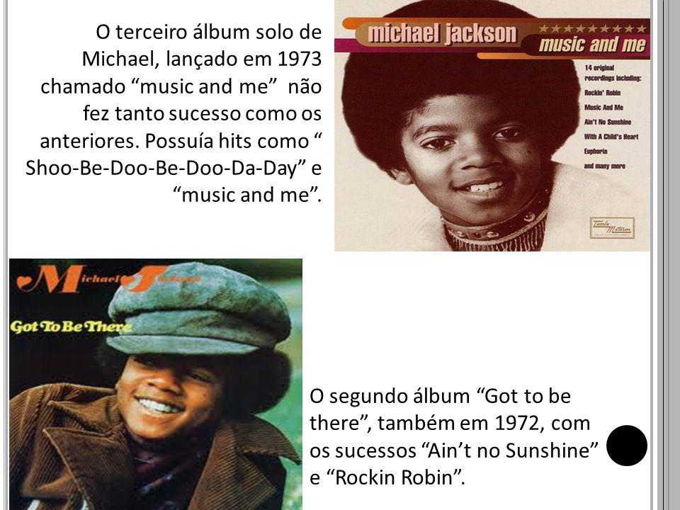 O terceiro álbum solo de Michael, lançado em 1973 chamado music and me não fez tanto sucesso como os anteriores. Possuía hits como Shoo-Be-Doo-Be-Doo-Da-Day e music and me .
