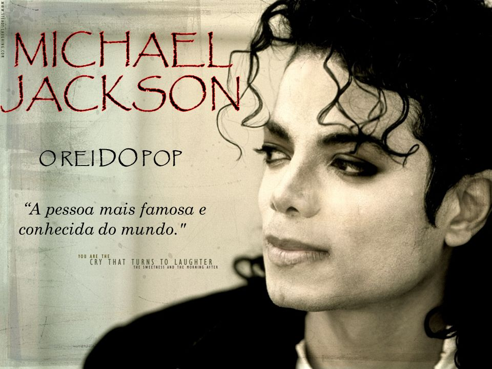 MICHAEL JACKSON O REI DO POP