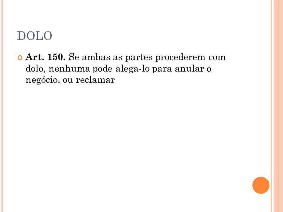 DOLO Art. 150.