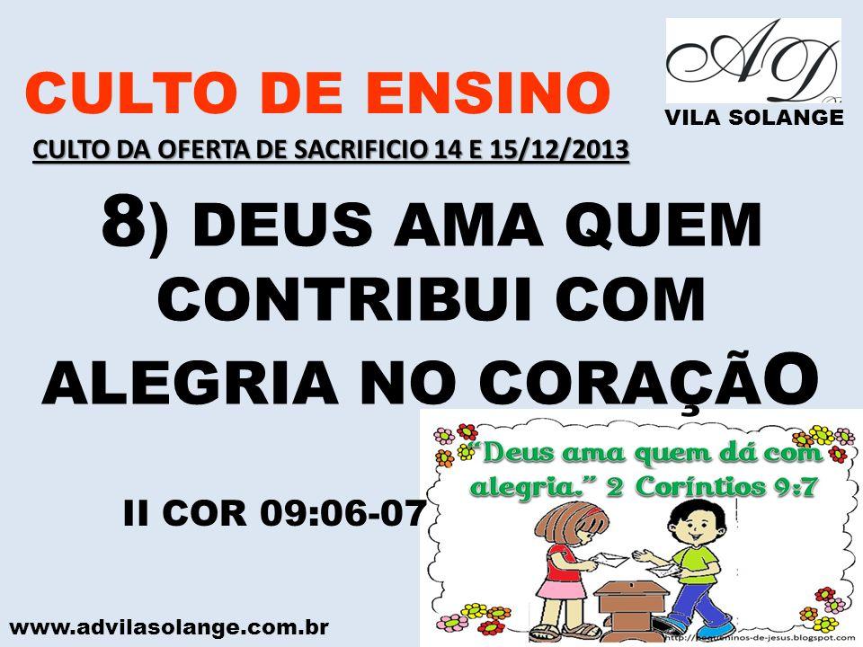 8) DEUS AMA QUEM CONTRIBUI COM ALEGRIA NO CORAÇÃO