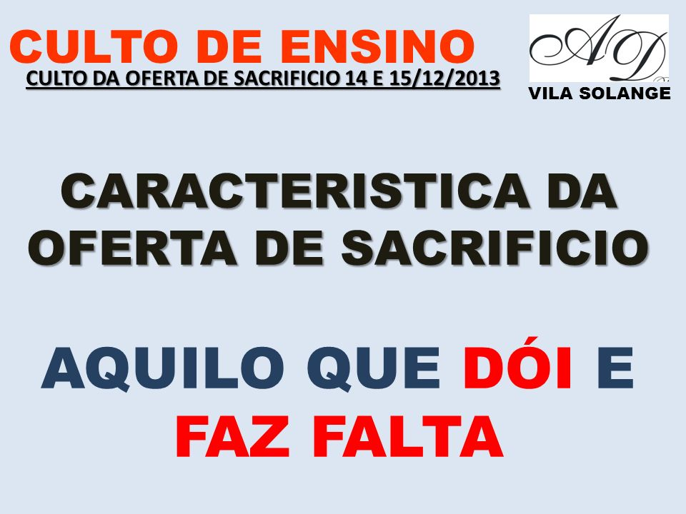 CARACTERISTICA DA OFERTA DE SACRIFICIO