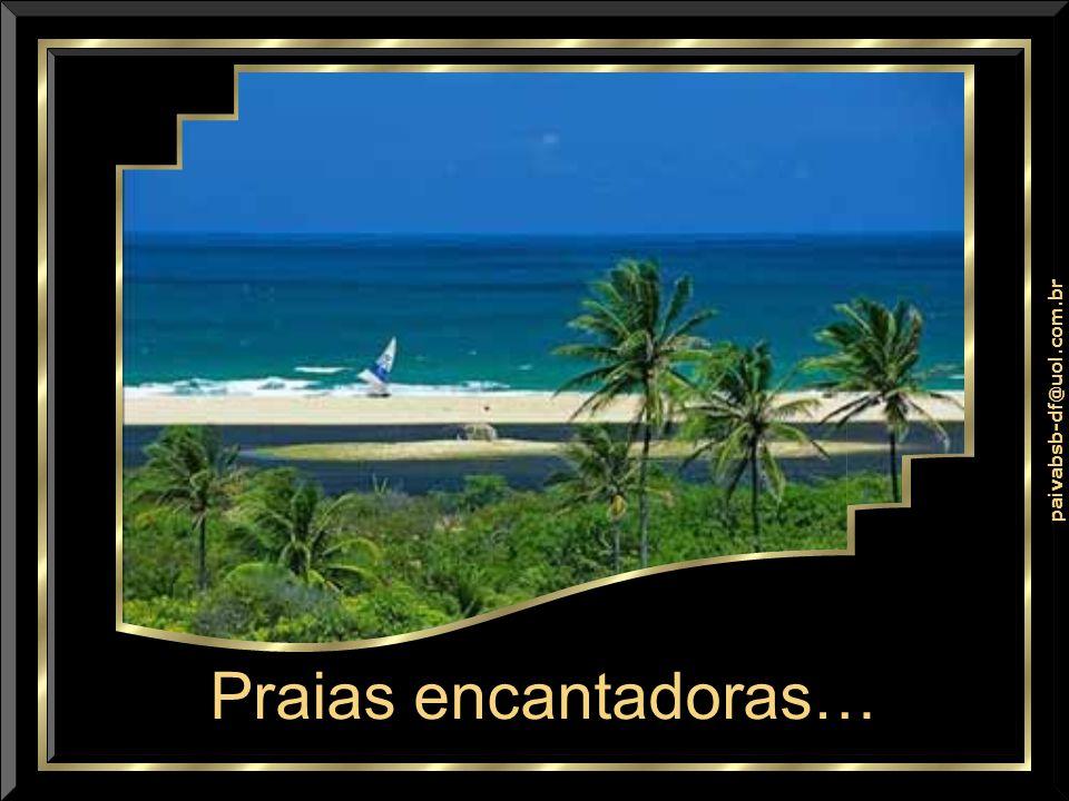 Praias encantadoras…
