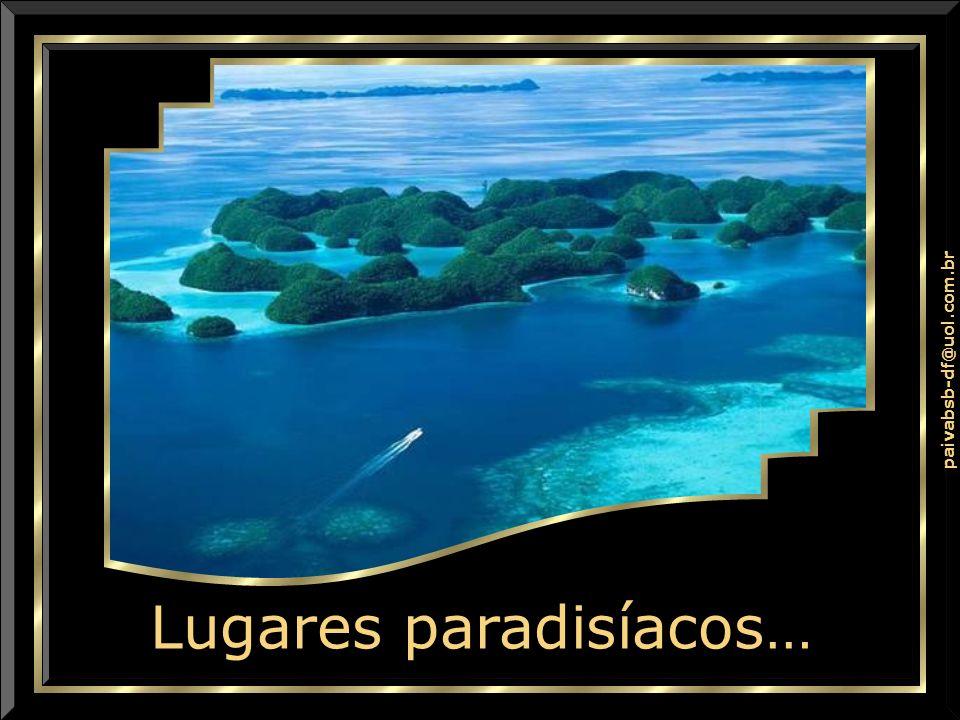 Lugares paradisíacos…