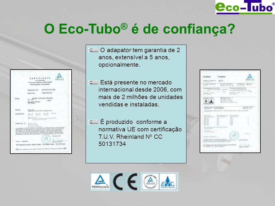 O Eco-Tubo® é de confiança
