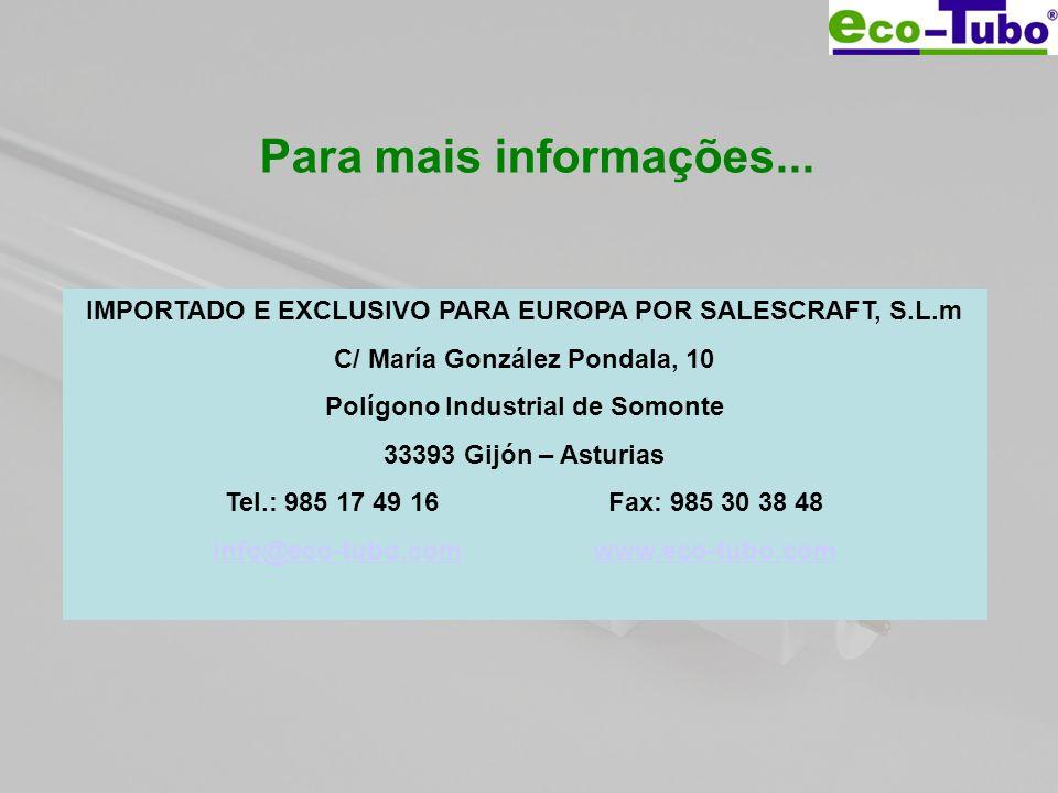 Para mais informações... IMPORTADO E EXCLUSIVO PARA EUROPA POR SALESCRAFT, S.L.m. C/ María González Pondala, 10.