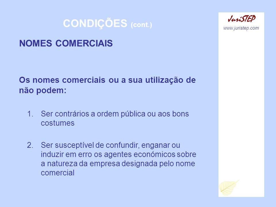 CONDIÇÕES (cont.) JuriSTEP NOMES COMERCIAIS