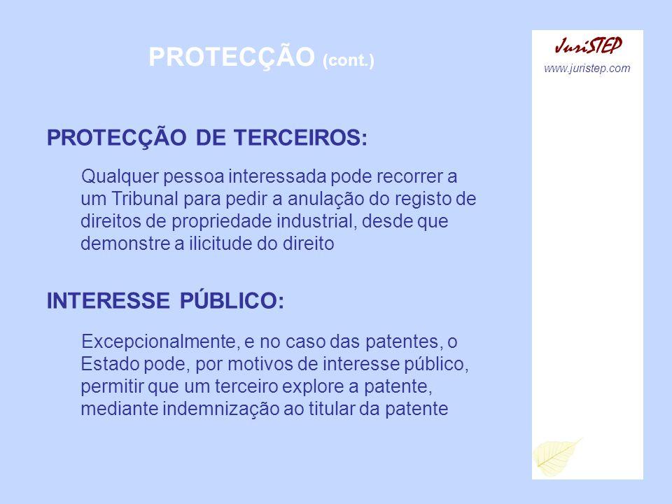 PROTECÇÃO (cont.) JuriSTEP PROTECÇÃO DE TERCEIROS: INTERESSE PÚBLICO: