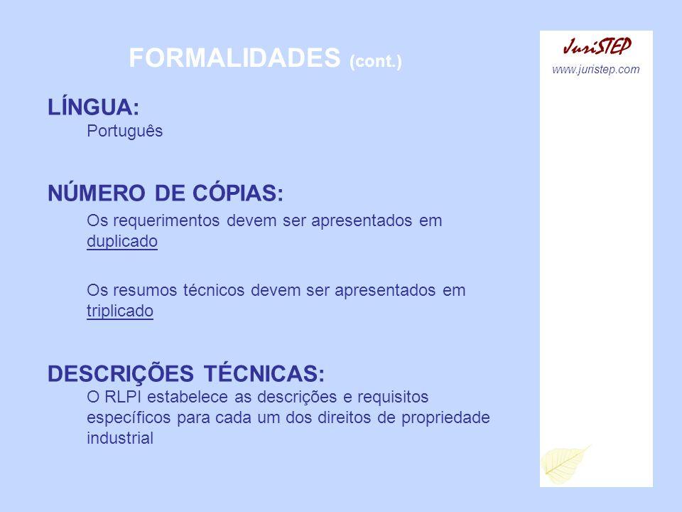 FORMALIDADES (cont.) JuriSTEP LÍNGUA: Português NÚMERO DE CÓPIAS: