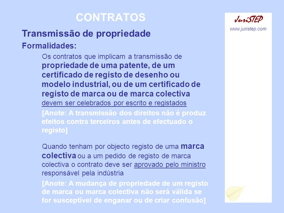 CONTRATOS JuriSTEP Transmissão de propriedade Formalidades: