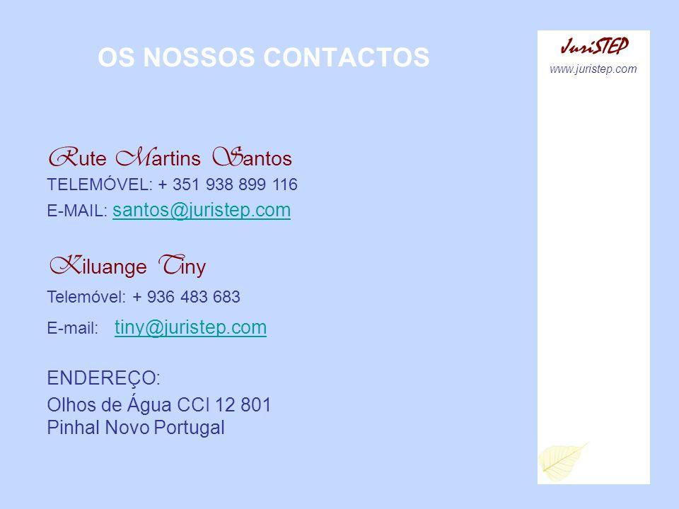Rute Martins Santos TELEMÓVEL: + 351 938 899 116