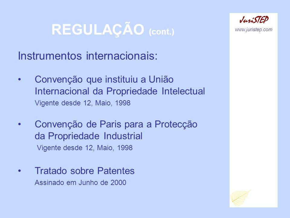 REGULAÇÃO (cont.) Instrumentos internacionais: JuriSTEP