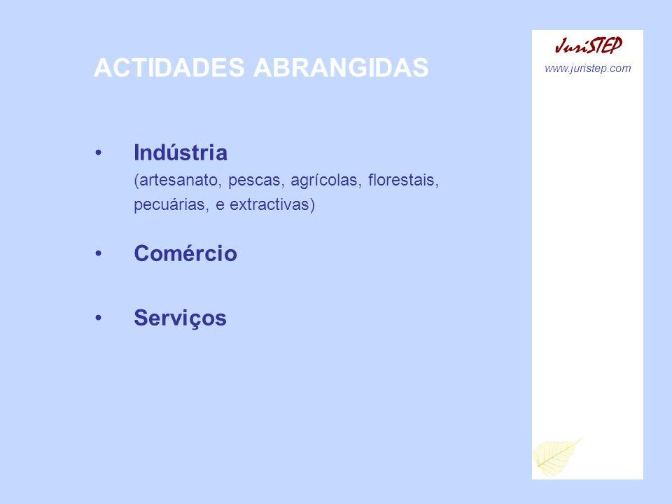 ACTIDADES ABRANGIDAS JuriSTEP Indústria Comércio Serviços
