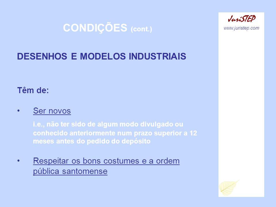 CONDIÇÕES (cont.) JuriSTEP DESENHOS E MODELOS INDUSTRIAIS