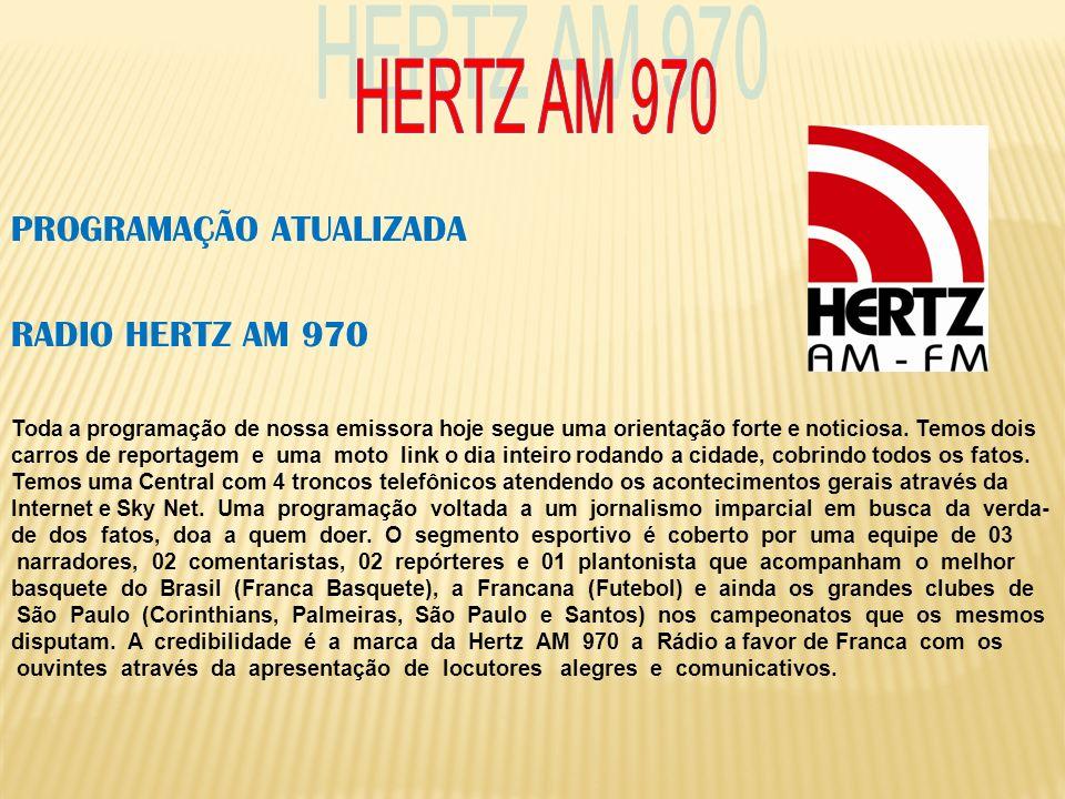 HERTZ AM 970 PROGRAMAÇÃO ATUALIZADA RADIO HERTZ AM 970