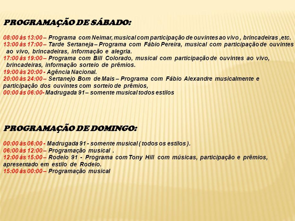 PROGRAMAÇÃO DE SÁBADO: