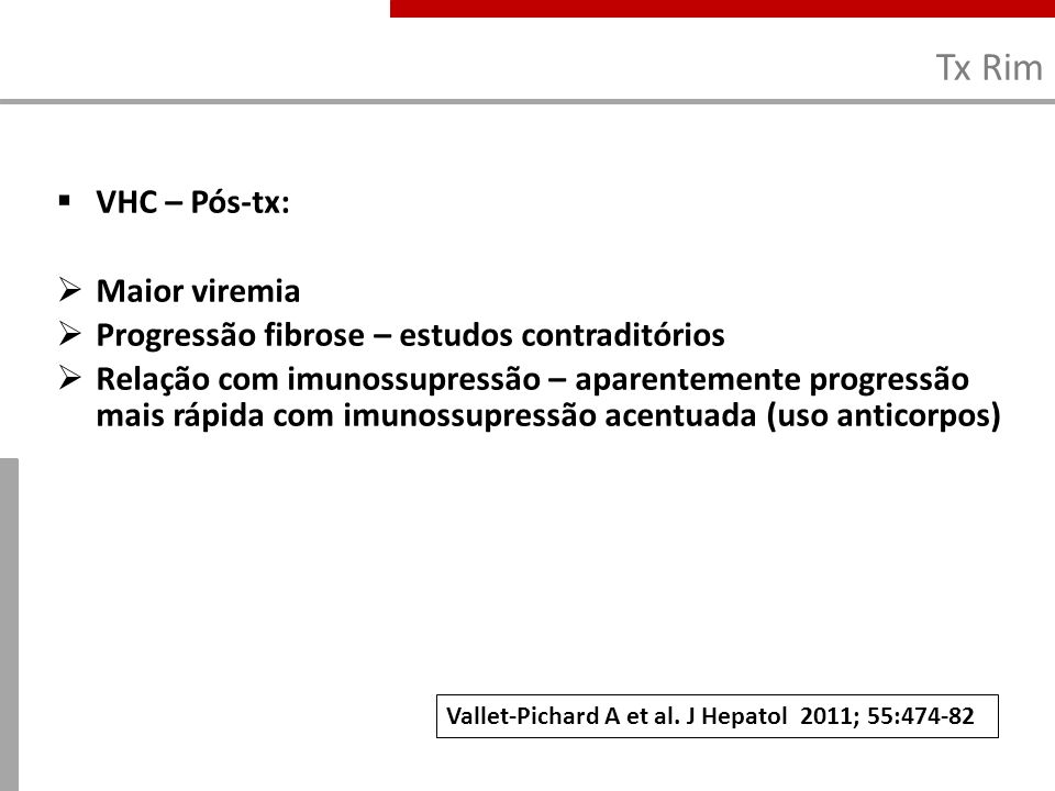 Tx Rim VHC – Pós-tx: Maior viremia