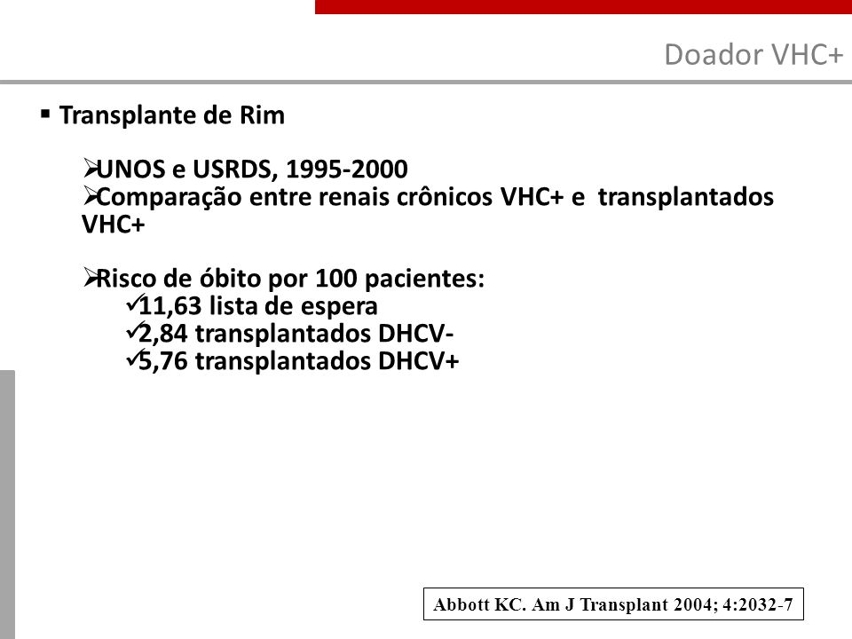 Abbott KC. Am J Transplant 2004; 4:2032-7