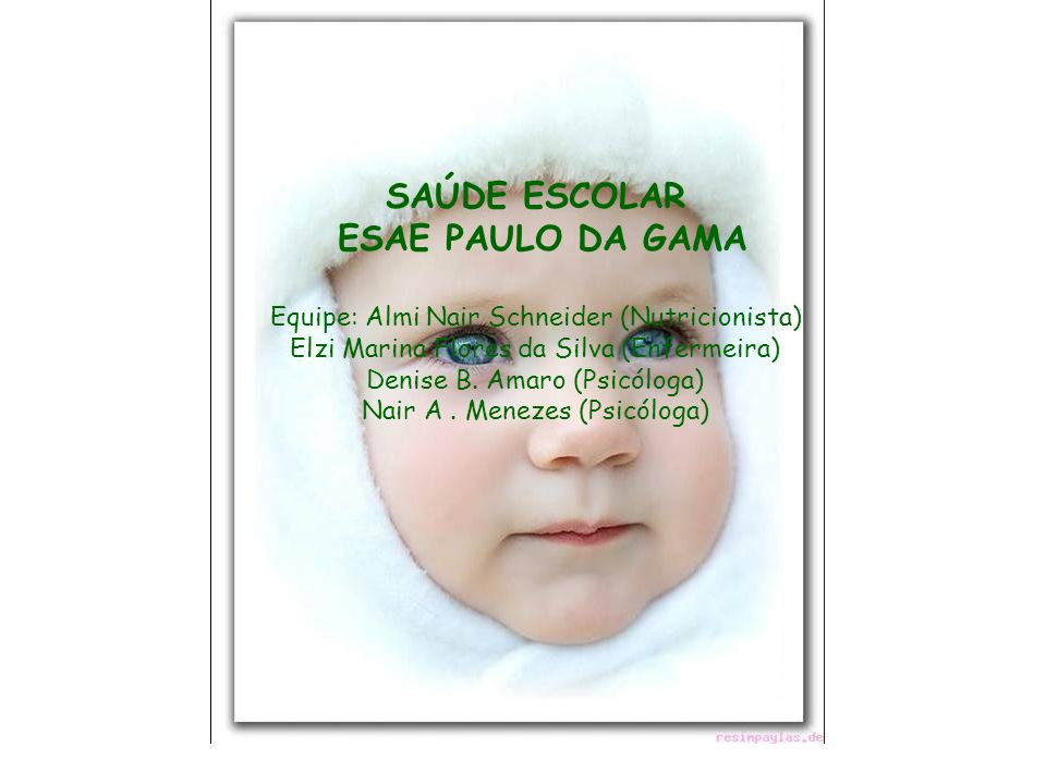 SAÚDE ESCOLAR ESAE PAULO DA GAMA